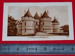CHROMO PHOTO CHOCOLATERIE DE ROYAT 1930-1939 CHATEAU DE CHAUMONT LOIRE ET CHER