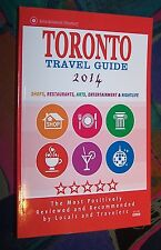 TORONTO 2014 - Shops Restaurants Arts Entertainment Nightlife (Adressbuch)