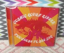 "Cosmic Rough Riders New Sealed Freepost ""Too Close To See Far"" CD *Sunrise"