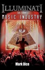 Illuminati in the Music Industry (Paperback or Softback)