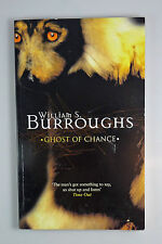 WILLIAM S. BURROUGHS - Ghost of Chance (High Risk Books) 2002