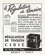 PUBLICITE CIBIE  LE REGULATEUR DE TENSION / ACCESSOIRE AUTO  AD 1948 / RARE!