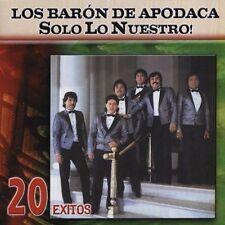 Los Baron de Apodaca Solo Lo Nuestro 20 Exitos CD New Nuevo Sealed