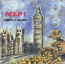 Zero 1 - A Country Fit For Zero`s (NEW CD EP)