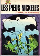 LES PIEDS NICKELES  72 CONTRE LES FANTOMES EDITION ORIGINALE 1972