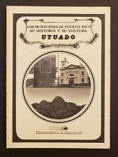 VINTAGE BOOK / LOS MUNICIPIOS DE PUERTO RICO / UTUADO 1996 #2