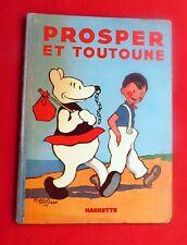 SAINT-OGAN. Prosper et Toutoune. Hachette 1935.  Edition originale. Bel état