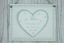 Wall Plaque Mums Like You Are Precious & Few Wood Sign Green Cream 21cm F1500A