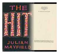 The Hit / Julian Mayfield