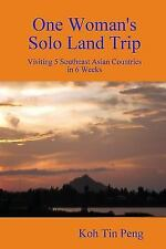 One Woman's Solo Land Trip : Visiting 5 Southeast Asian Countries in 6 Weeks...