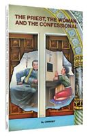 THE PRIEST, THE WOMAN & THE CONFESIONAL |  CHARLES CHINIQUY | CHICK PUBLICATIONS