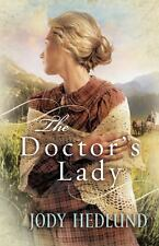 The Doctor's Lady (Thorndike Press Large Print Christian Historical-ExLibrary