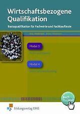 Wirtschaftsbezogene Qualifikationen. Basisqualifikation ...   Buch   Zustand gut