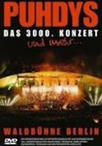 DVD Puhdys - Das 3000. Konzert   Und Mehr... - Live Waldbühne Berlin