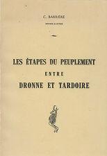 Les ÉTAPES du PEUPLEMENT entre DRONNE et TARDOIRE + PERIGORD + C. BARRIERE