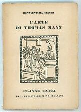 TECCHI BONAVENTURA L'ARTE DI THOMAS MANN RAI RADIO ITALIANA 1956 I° EDIZ.