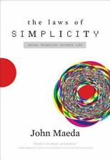The Laws of Simplicity (Simplicity: Design, Technology, Business, Life) by John