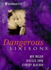 Dangerous Liaisons,Lindsay Mckenna,Rebecca York,Ann Major