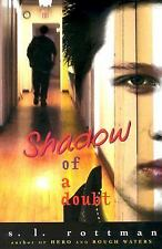 Shadow of a Doubt by Rottman, S L, Good Book