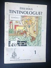 Etes vous Tintinologue N° 1 Tintin TBE