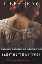 A Great and Terrible Beauty (The Gemma Doyle Trilogy), Libba Bray, 0385732317, B