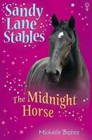 The Midnight Horse (Sandy Lane Stables), Bates, Michelle, Very Good Book