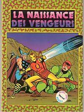 LES VENGEURS COLOR 1 (LA NAISSANCE DES VENGEURS) RARE  AREDIT 1982  TBE