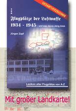 Zapf Flugplätze der Luftwaffe 1934-1945 Lexikon Flugplätze A-Z Gesamtverzeichnis