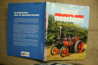 Sammlerbuch Dampfmaschinen, Dampfpflug, Dampfwalze, Dampfwagen, Historie