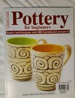 Pottery For Beginners Basic Techniques and 22 Handbuild Projects ~ Jacqui Atkins