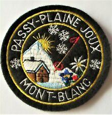 ÉCUSSON  BRODÉ - MONT-BLANC - PASSY-PLAINE JOUX