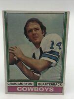 1974 TOPPS CRAIG MORTON #161 DALLAS COWBOYS FOOTBALL CARD