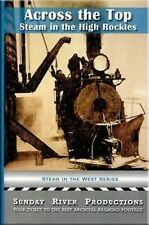 Across the Top Steam in the Rockies 1930's & 40's DVD