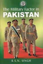 THE MILITARY FACTOR IN PAKISTAN, Pakistan, Reference, General, Hardcover, Printe