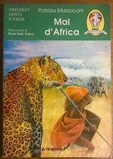 Mal d'Africa - Patrizia Marzocchi - 2000, Casa Editrice Tredieci Srl - L