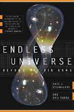 Endless Universe: Beyond the Big Bang, Turok, Neil, Steinhardt, Paul J., 0385509