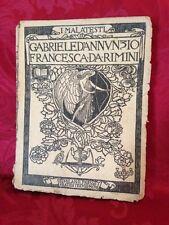 Libro 1903 Opera Francesca da Rimini I Malatesti Gabriele D'Annunzio