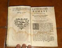 CATECHISMUS ROMANUS ED. 1762 DORSO IN PELLE TESTO CON XILOGRAFIE CATECHISMO