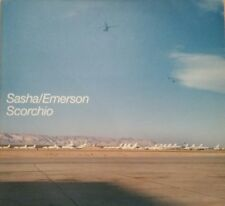 "Sasha / Emerson ""Scorchio"" * Deconstruction / Original+Emerson's Late Night Dub"