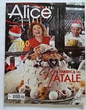 ALICE CUCINA OLTRE 100 RICETTE NUMERO 11 DICEMBRE 2009