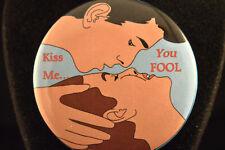 """Kiss Me. You Fool"" Lot of 5 Buttons pins pinbacks 2 1/4"" badge Love Humor"