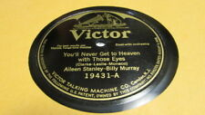 AILEEN STANLEY VICTOR 78 RPM RECORD 19431 YOU'LL NEVER GET TO HEAVEN WITH THOSE