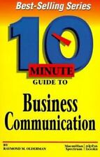Ten Minute Guides: 10 Minute Guide to Business Communication by Raymond M....