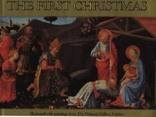 First Christmas: Illustrations from Paintings in London's National Gallery VGC