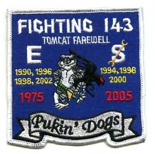 2005 VFA-143 transitioned to F/A-18E FAREWELL F-14 iron-on PATCH: Pukin' Dogs