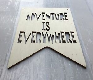 ADVENTURE IS EVERYWHERE - boho tribal unpainted laser cut quality wood plaque