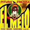 El Meio - Pitura Freska CD
