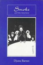 Smoke and Other Early Stories by Djuna Barnes, Dougl.