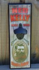 NED KELLY Bottle Opener (Wall Mounted) Beer bottle opener, Man cave gift, Dads
