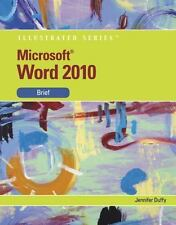 Microsoft Word 2010: Illustrated Brief (Available Titles Skills Assessment Manag